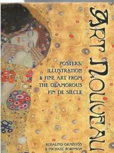 Art Nouveau. Posters, illustration y fine art from the glamorous fin de siecle.