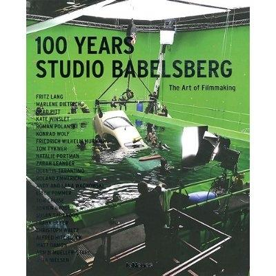 100 years studio Babelsberg. The art of filmmaking.