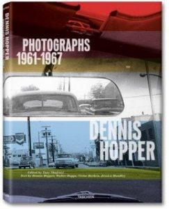 Dennis Hopper: Photographs 1961-1967.