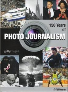 150 Years of Photo Journalism.