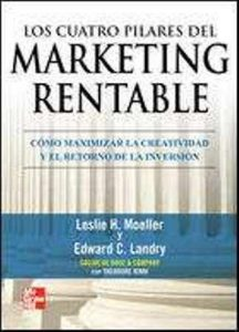 Cuatro pilares del marketing rentable, Los.