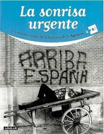 Sonrisa urgente, La. Lo mas divertido de la historia de la Agencia EFE.