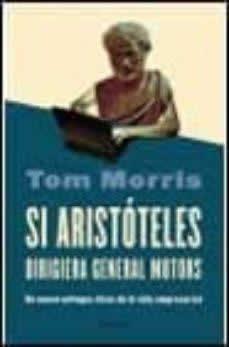 Si Aristóteles dirigiera la General Motors