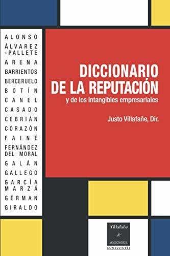 Diccionario de la reputación y los intangibles empresariales
