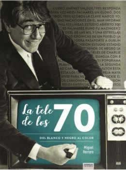 Tele de los 70, La. Del blanco y negro al color