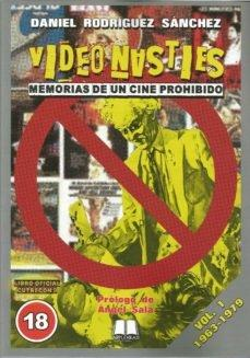 Video Nasties. Memorias de un cine prohibido. Vol. 1 (1963-1979)