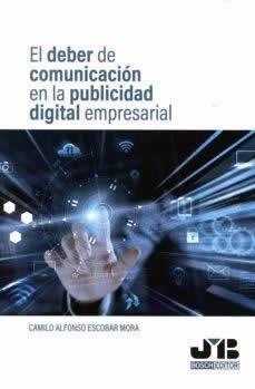 Deber de comunicación en la publicidad digital empresarial, El.