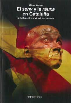 Seny y la rauxa en Cataluña, El