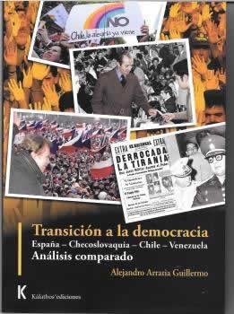 Transición a la democracia. España-Checoslovaquia-Chile-Venezuela.