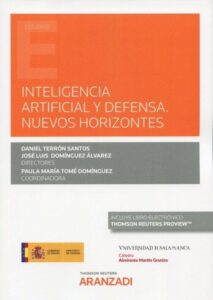 Inteligencia artificial y defensa. Nuevos horizontes