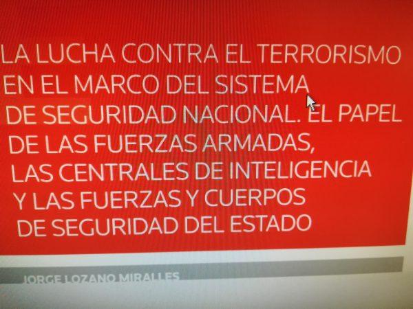 Lucha contra el terrorismo en el marco del sistema de seguridad nacional. El papel de las fuerzas armada
