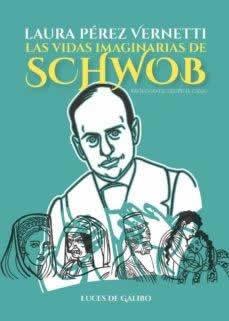 Vidas imaginarias de Schwob, Las