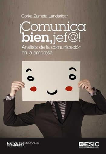 Resultado de imagen para Comunica bien, jefa: análisis de la comunicación en la empresa