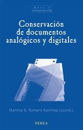 Conservación de documentos analógicos y digitales.