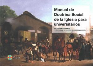 Manual de la doctrina social de la Iglesia para universitarios. 2ª ed.