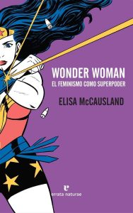 Wonder Woman. El feminismo como superpoder.