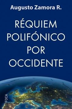 Requiém polifónico por Occidente.