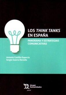 Think tanks en España. Panorama y estrategias comunicativas.