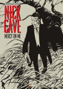 Nick Cave: Mercy on me
