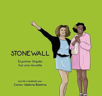 StoneWall. El primer Orgullo fue una revuelta.