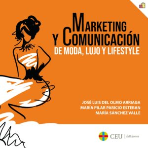 Marketing y comunicación de moda, lujo y lifestyle