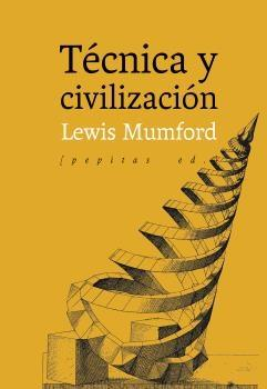 Técnica y civilización.