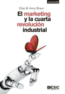 Marketing y la cuarta revolución industrial, El.