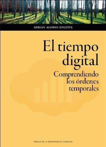 Tiempo digital, El. Comprendiendo los órdenes digitales.