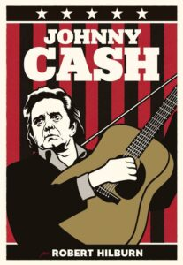 Johnny Cash por Robert Hilburn. La biografía definitiva de Johnny Cash.