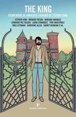 The King. Bienvenidos al universo literario de Stephen King.