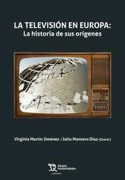 Televisión en Europa, La: la historia de sus orígenes.