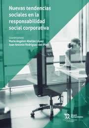 Nuevas tendencias sociales en responsabilidad social corporativa.
