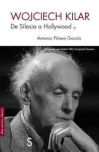Wojciech Kilar. De Silesia a Hollywood