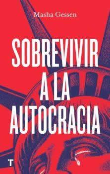 Sobrevivir a la autocracia.