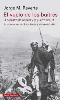 Vuelo de los buitres, El. El desatre del Annual y la guerra del Rif
