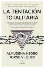 Tentación totalitaria, La