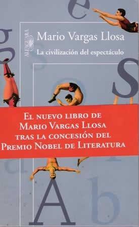 Civilización del espectáculo, La.