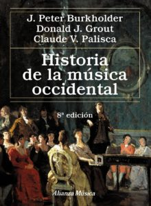 Historia de la música occidental. ( 8ª Ed.)