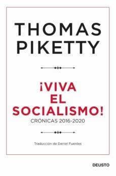 """Viva el socialismo! """"Crónicas 2016-2020"""""""