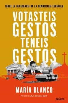 Votasteis gestos, tenéis gestos. Sobre la decadencia de la democracia española