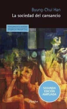 Sociedad del cansancio, La. Segunda edición ampliada.