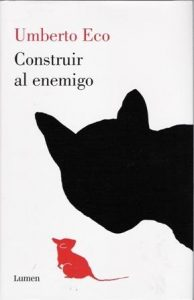Construir al enemigo.