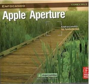 Apple aperture. Enfocando los fundamentos.