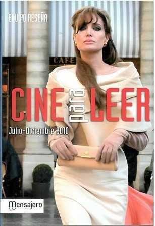 Cine para leer. Julio-Diciembre 2010.