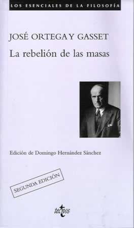 Rebelión de las masas, La.