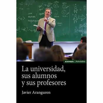 Universidad, sus alumnos y sus profesores, La.