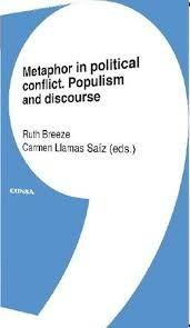 Metaphor in political conflict. Populism and discourse.