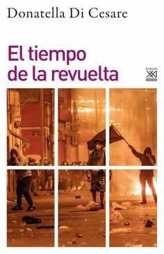 Tiempo de la revuelta, El.