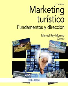 Marketing turístico. Fundamentos y dirección.