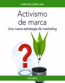 Activismo de marca. Una nueva estrategia de marketing.